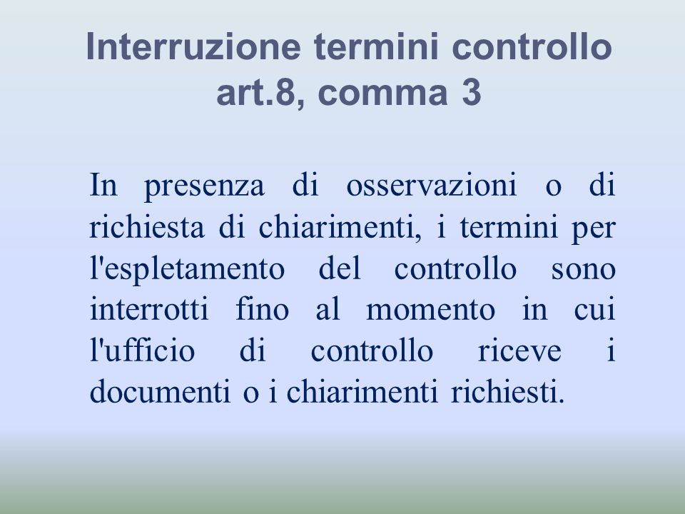 Interruzione termini controllo art.8, comma 3