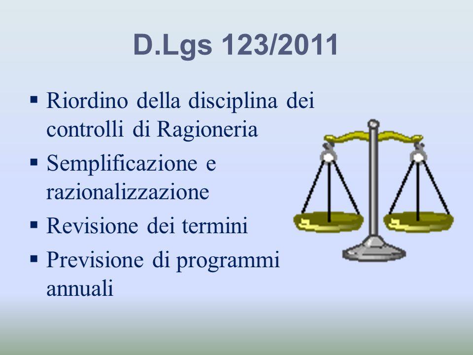D.Lgs 123/2011 Riordino della disciplina dei controlli di Ragioneria