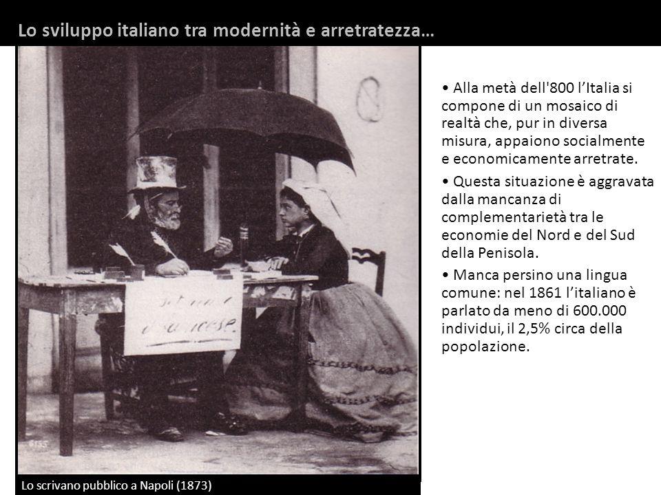 Lo sviluppo italiano tra modernità e arretratezza…