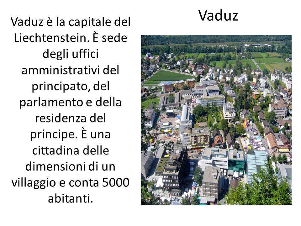Vaduz è la capitale del Liechtenstein