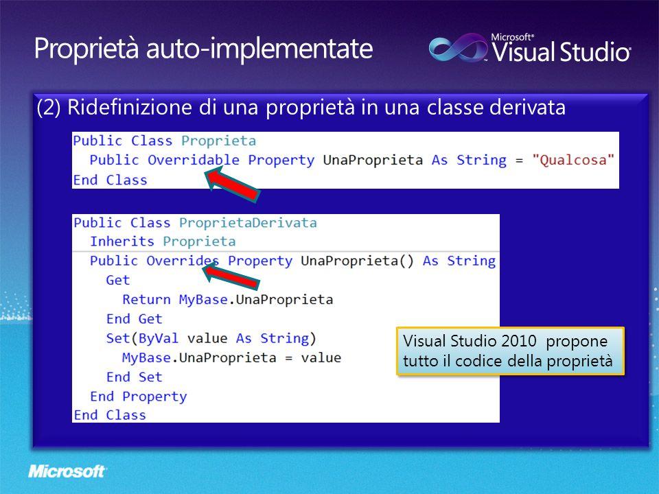 (2) Ridefinizione di una proprietà in una classe derivata