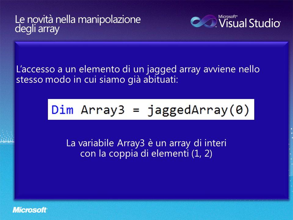 Le novità nella manipolazione degli array