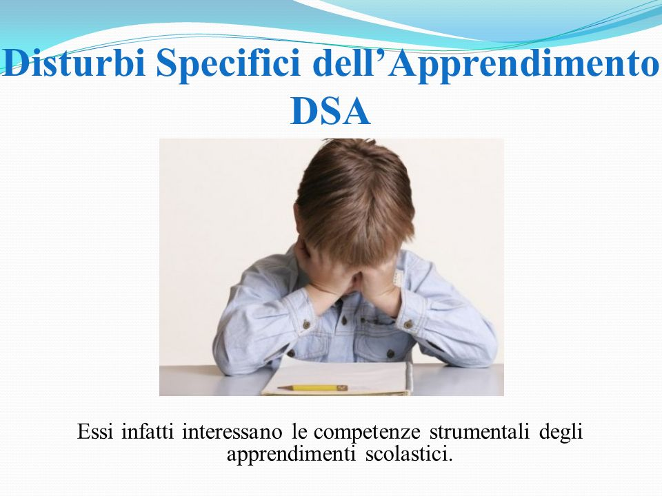 Disturbi Specifici dell'Apprendimento DSA
