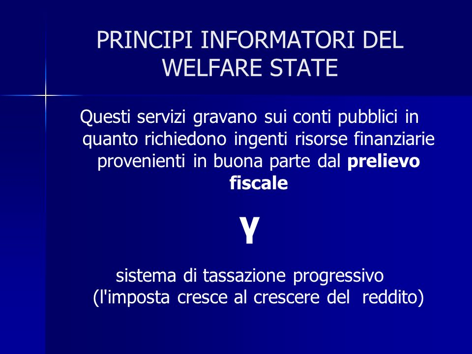 PRINCIPI INFORMATORI DEL WELFARE STATE