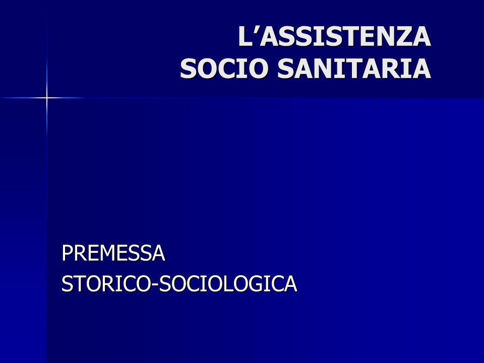 L'ASSISTENZA SOCIO SANITARIA