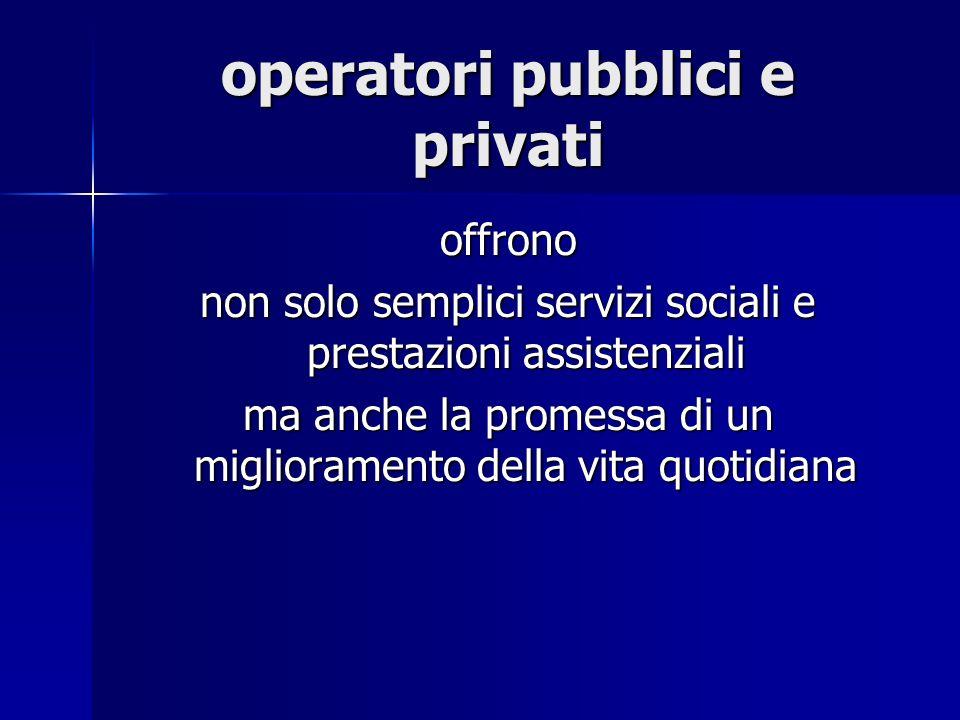operatori pubblici e privati