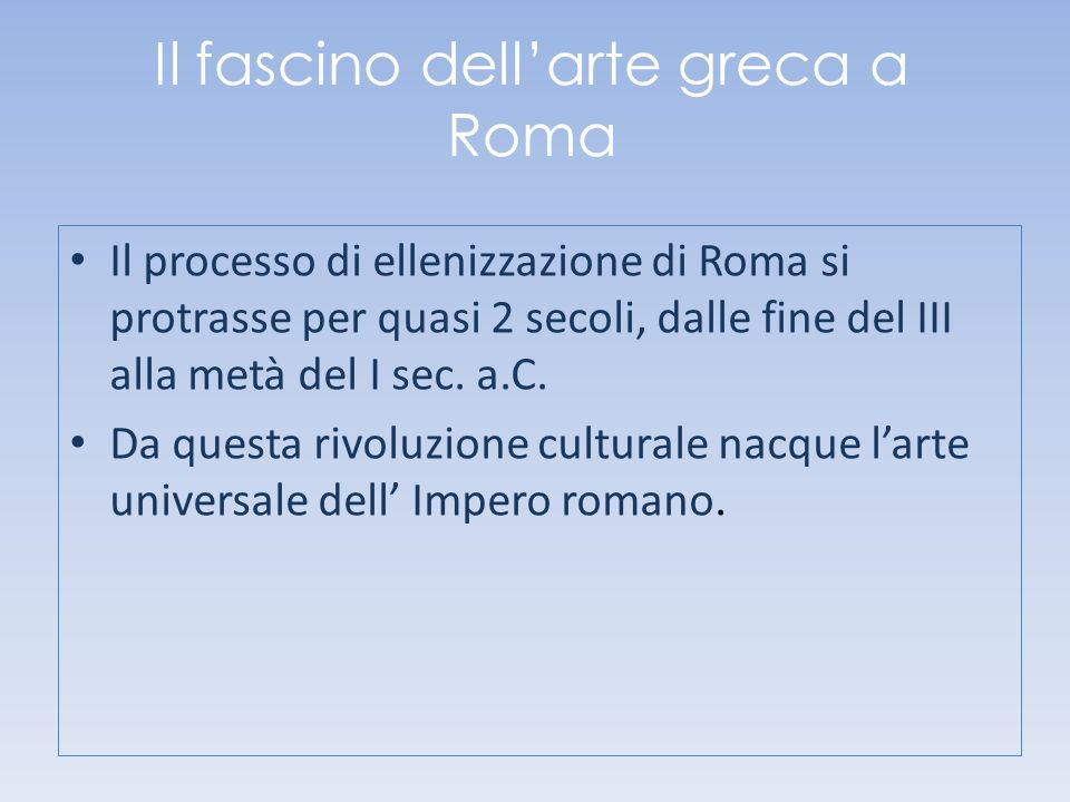 Il fascino dell'arte greca a Roma