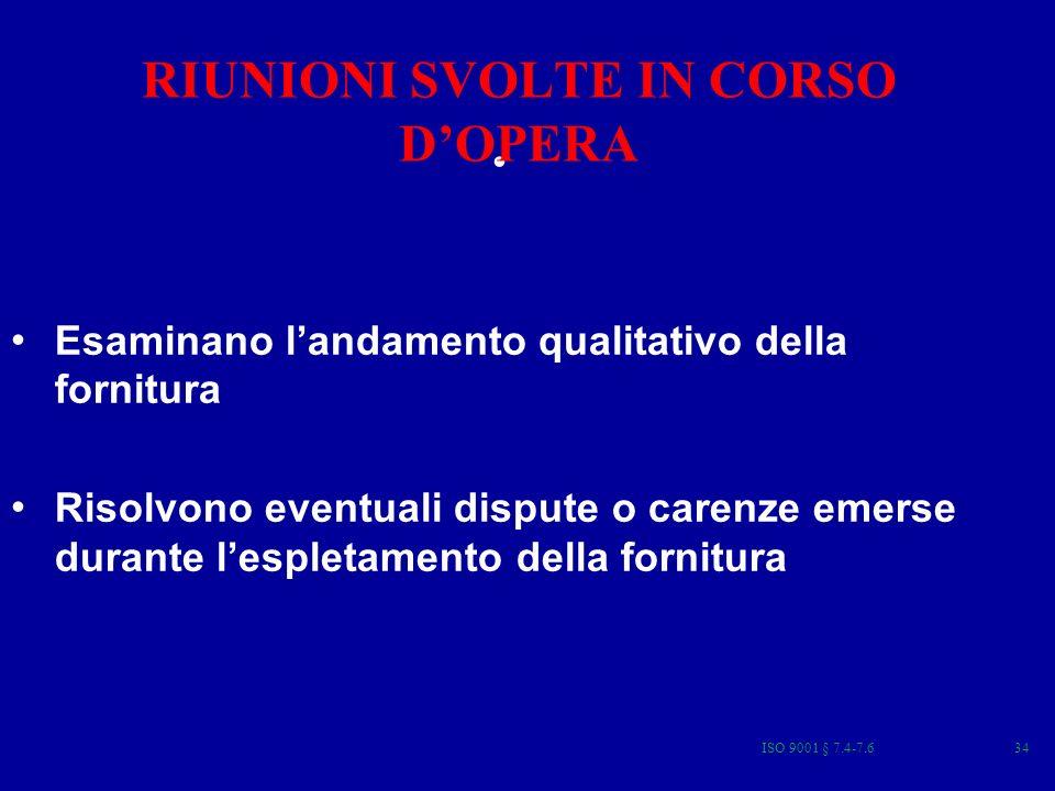 RIUNIONI SVOLTE IN CORSO D'OPERA