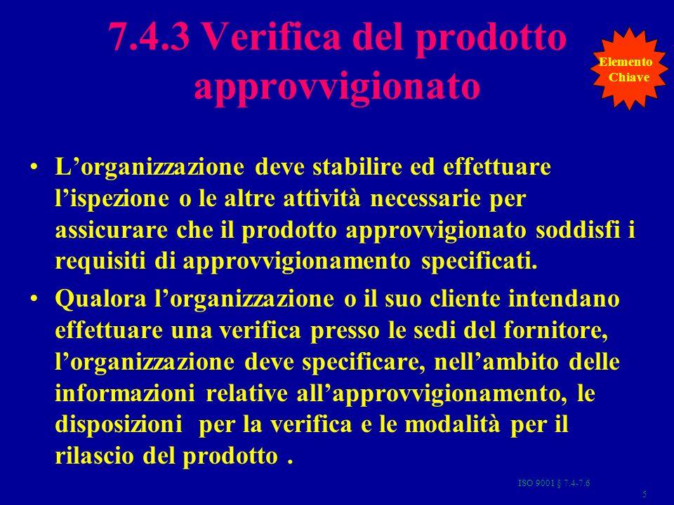 7.4.3 Verifica del prodotto approvvigionato