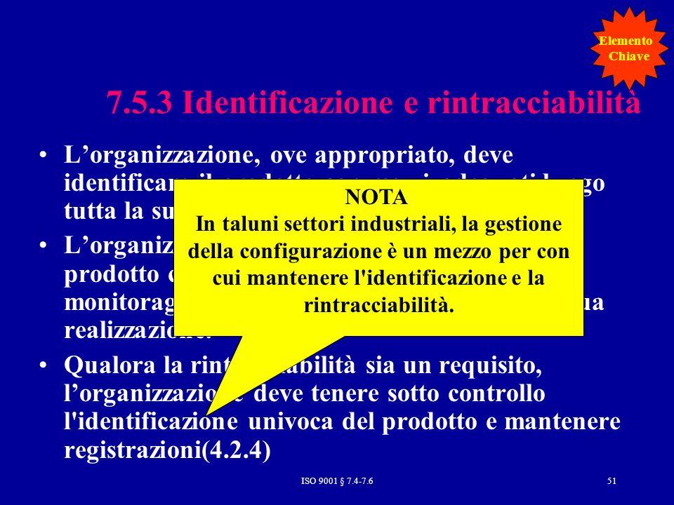 7.5.3 Identificazione e rintracciabilità
