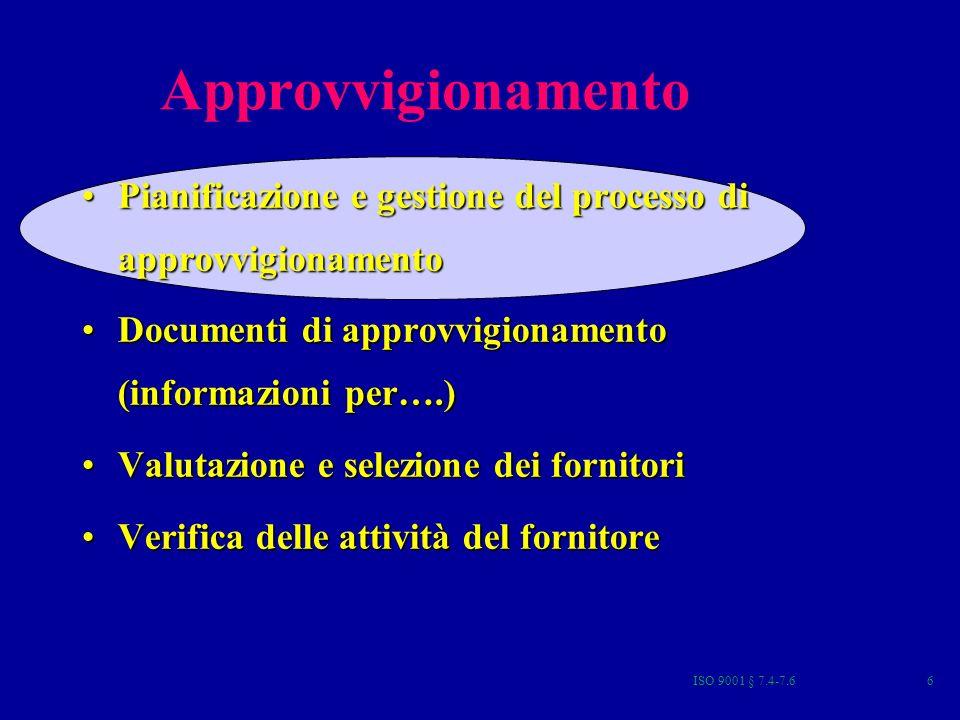 Approvvigionamento Pianificazione e gestione del processo di approvvigionamento. Documenti di approvvigionamento (informazioni per….)