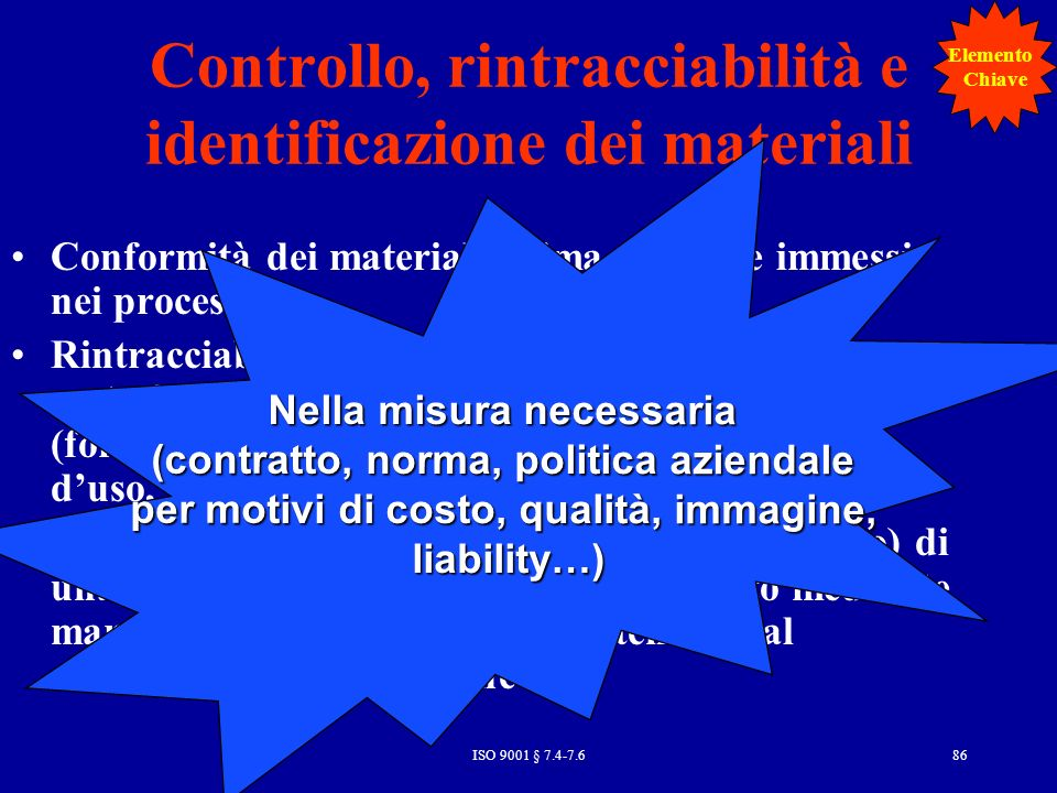 Controllo, rintracciabilità e identificazione dei materiali