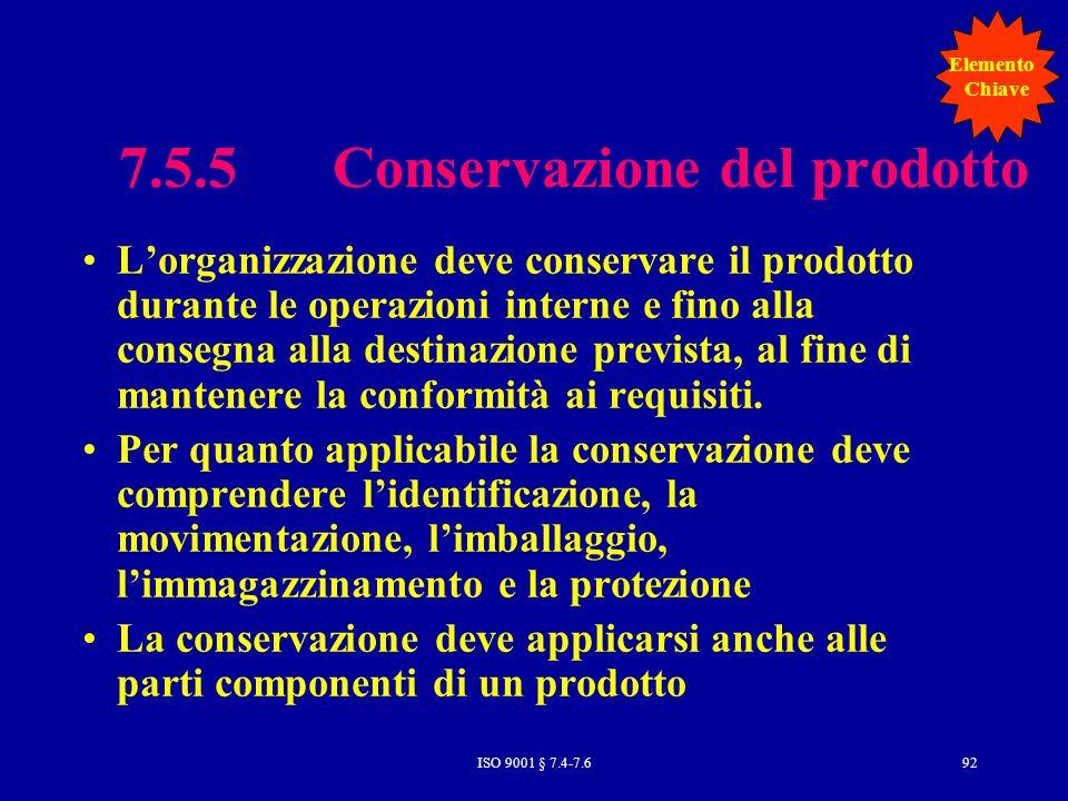 7.5.5 Conservazione del prodotto