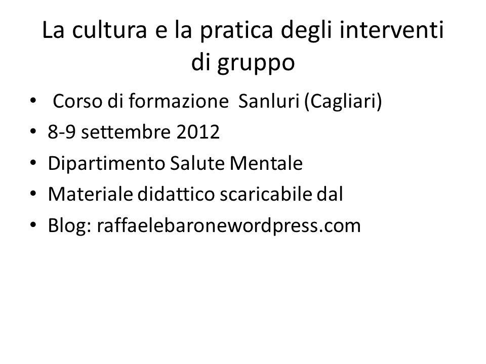 La cultura e la pratica degli interventi di gruppo