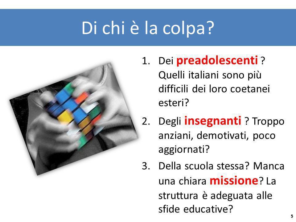 Di chi è la colpa Dei preadolescenti Quelli italiani sono più difficili dei loro coetanei esteri