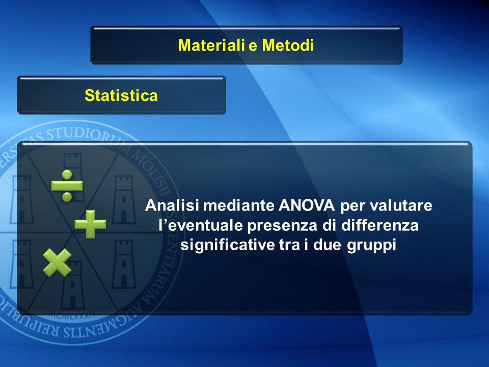 Materiali e Metodi Statistica.