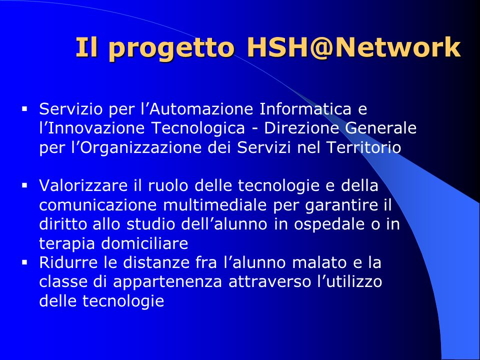 Il progetto HSH@Network