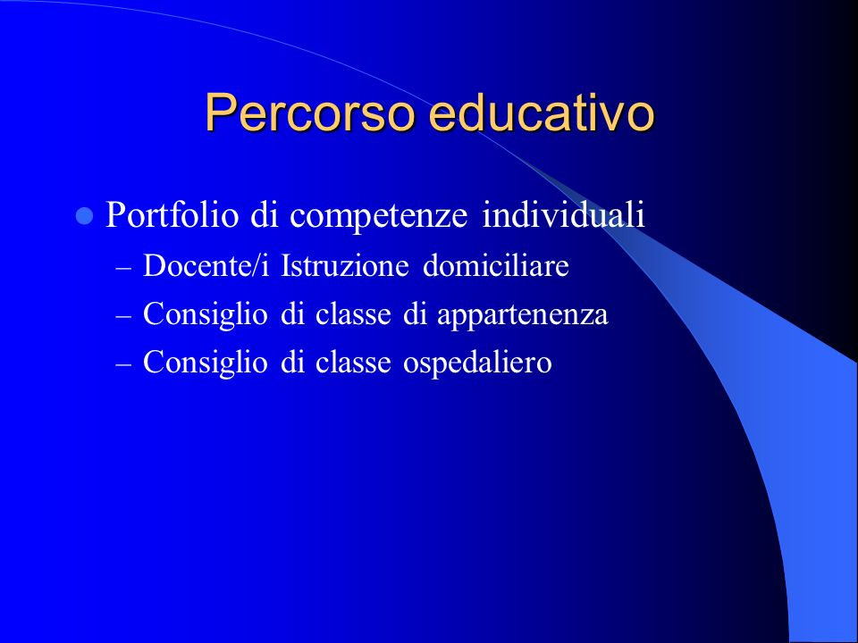 Percorso educativo Portfolio di competenze individuali