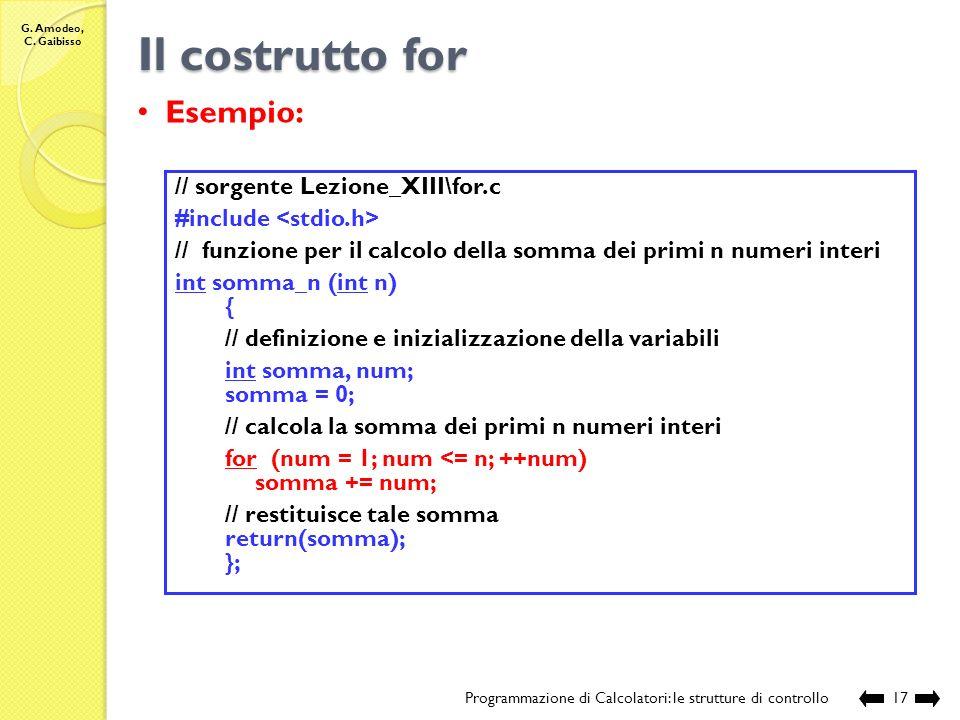 Il costrutto for Esempio: // sorgente Lezione_XIII\for.c