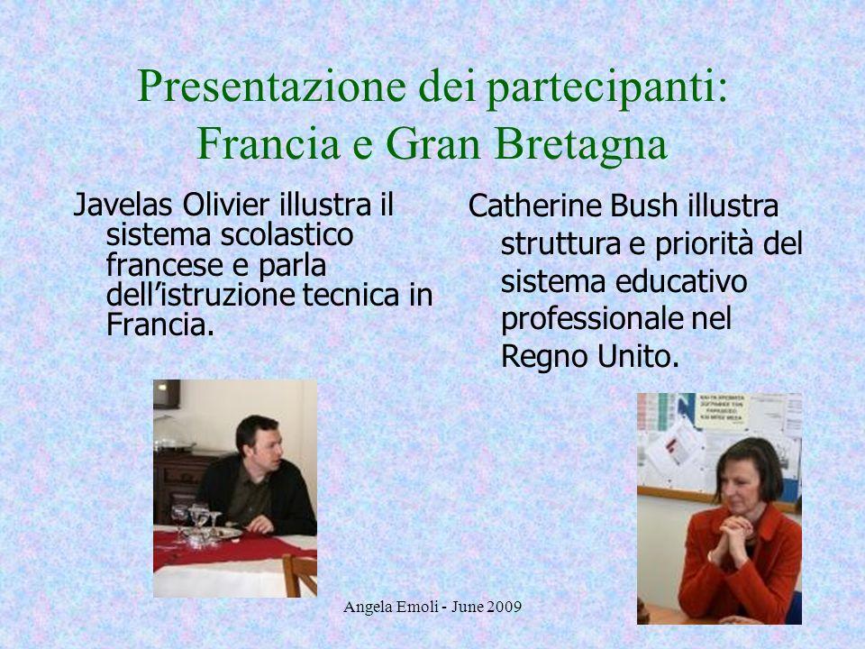 Presentazione dei partecipanti: Francia e Gran Bretagna
