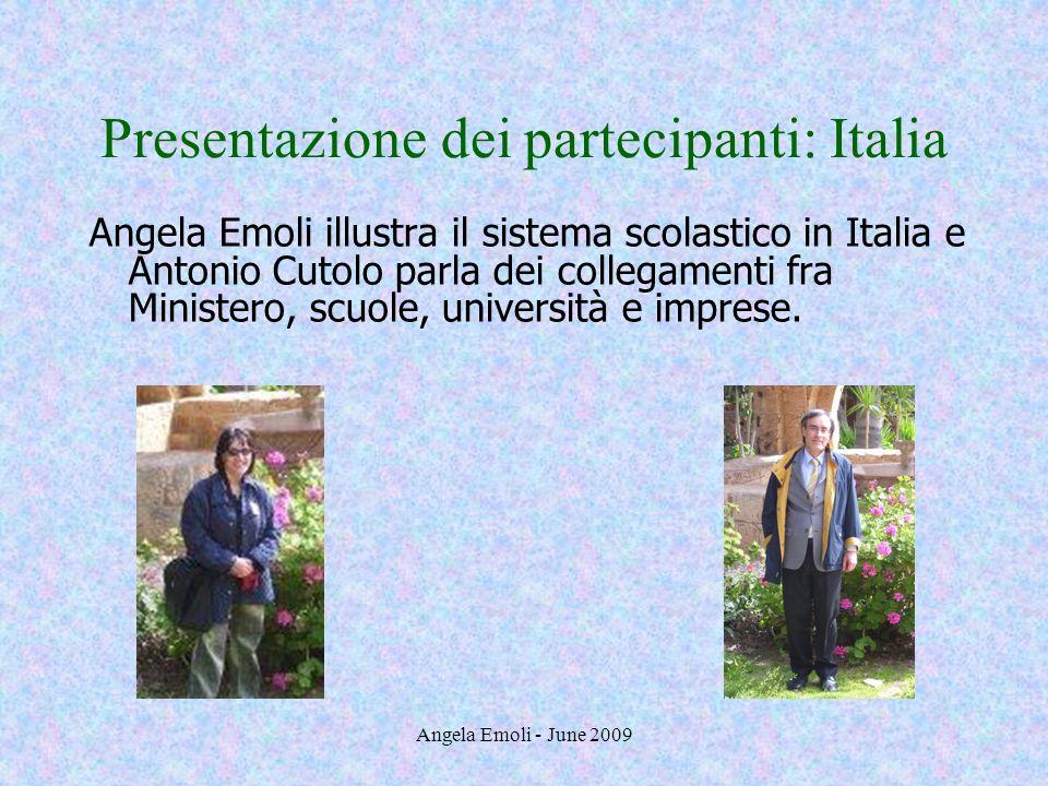 Presentazione dei partecipanti: Italia