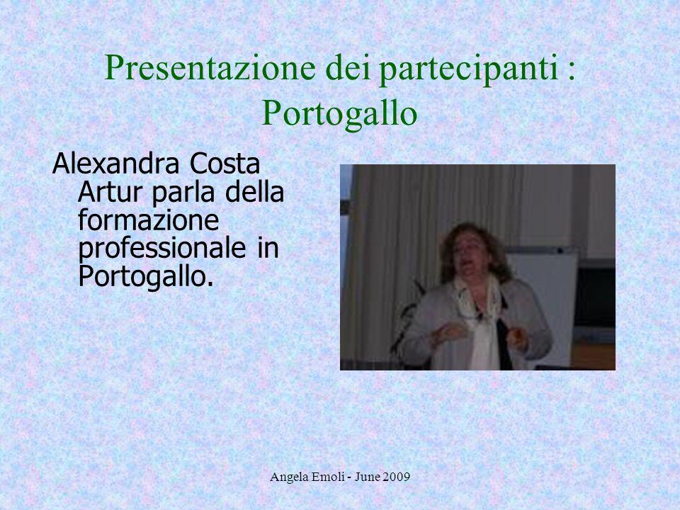 Presentazione dei partecipanti : Portogallo