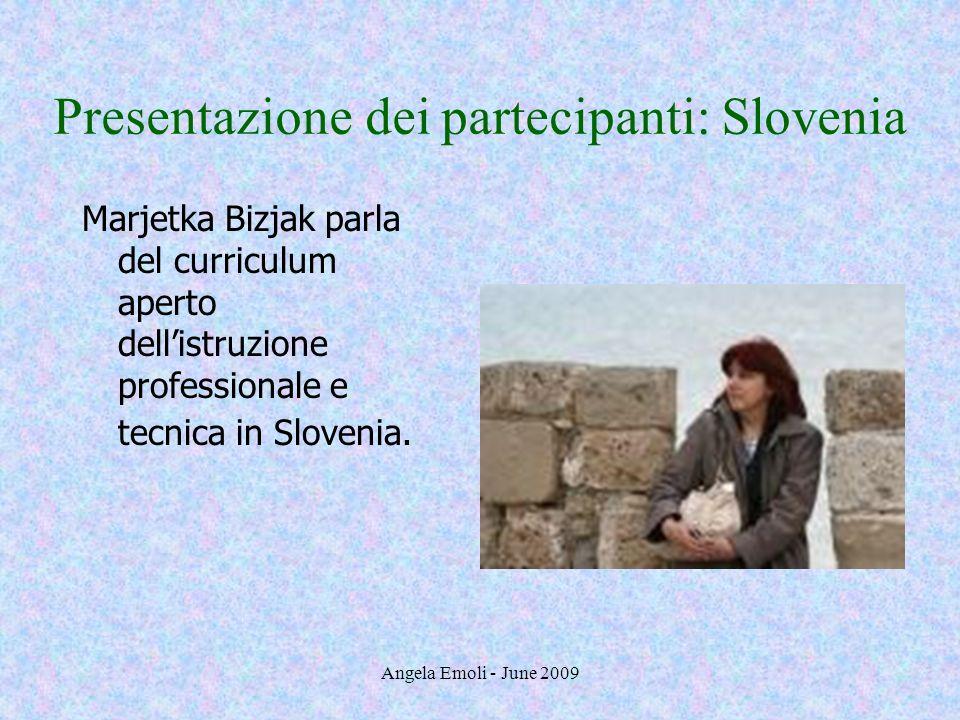 Presentazione dei partecipanti: Slovenia