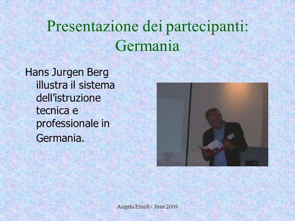 Presentazione dei partecipanti: Germania