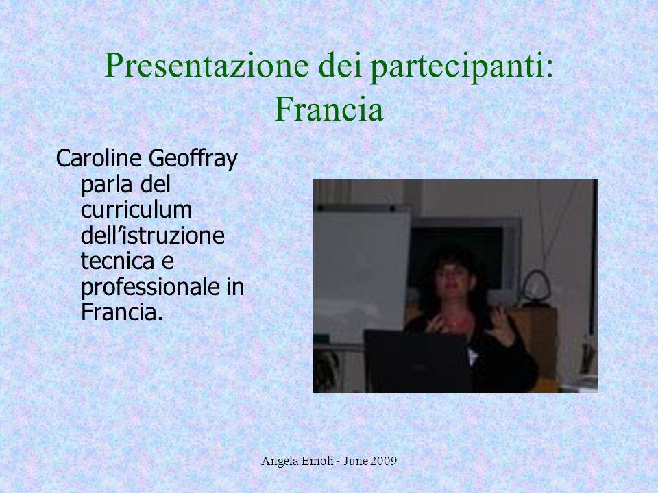 Presentazione dei partecipanti: Francia