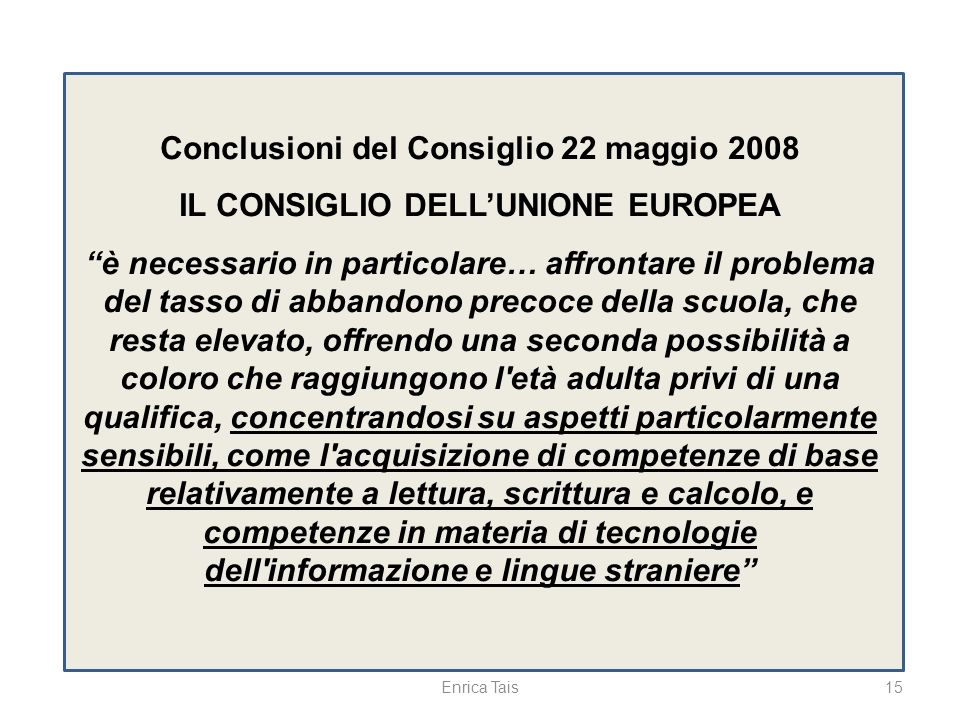 Conclusioni del Consiglio 22 maggio 2008