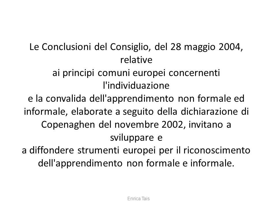 Le Conclusioni del Consiglio, del 28 maggio 2004, relative