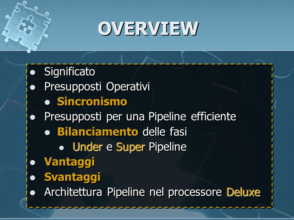 OVERVIEW Significato Presupposti Operativi Sincronismo