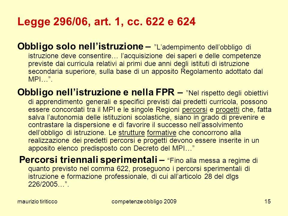 Legge 296/06, art. 1, cc. 622 e 624