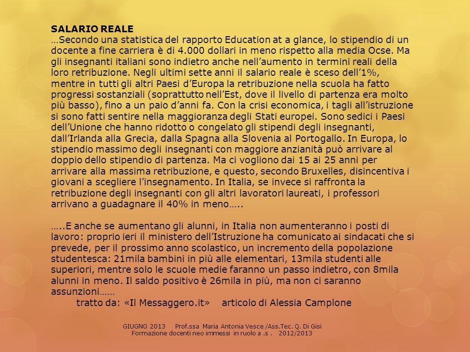 tratto da: «Il Messaggero.it» articolo di Alessia Camplone