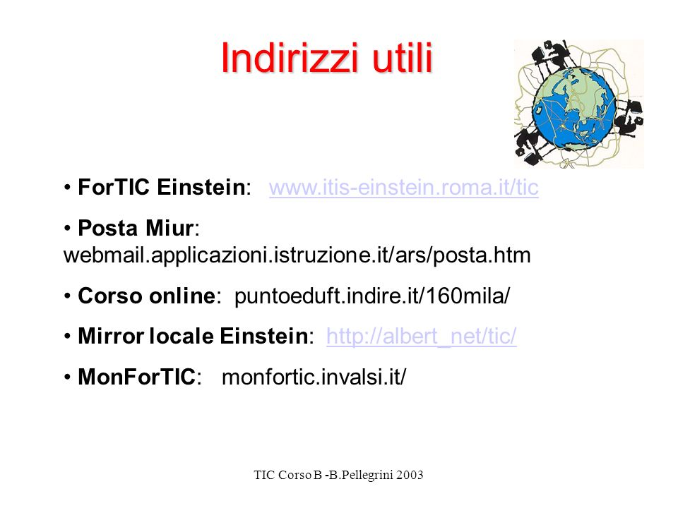 TIC Corso B -B.Pellegrini 2003