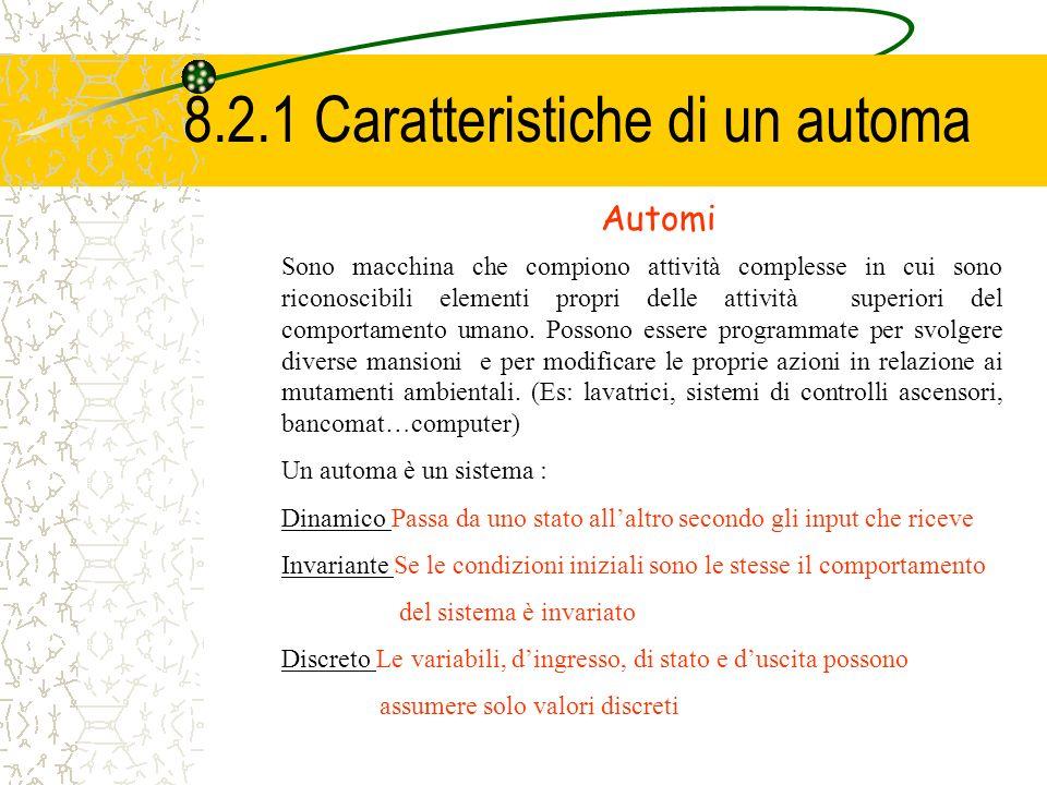 8.2.1 Caratteristiche di un automa