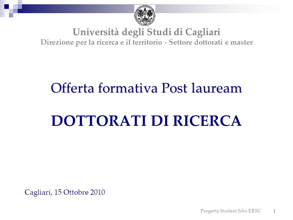 Offerta formativa Post lauream DOTTORATI DI RICERCA