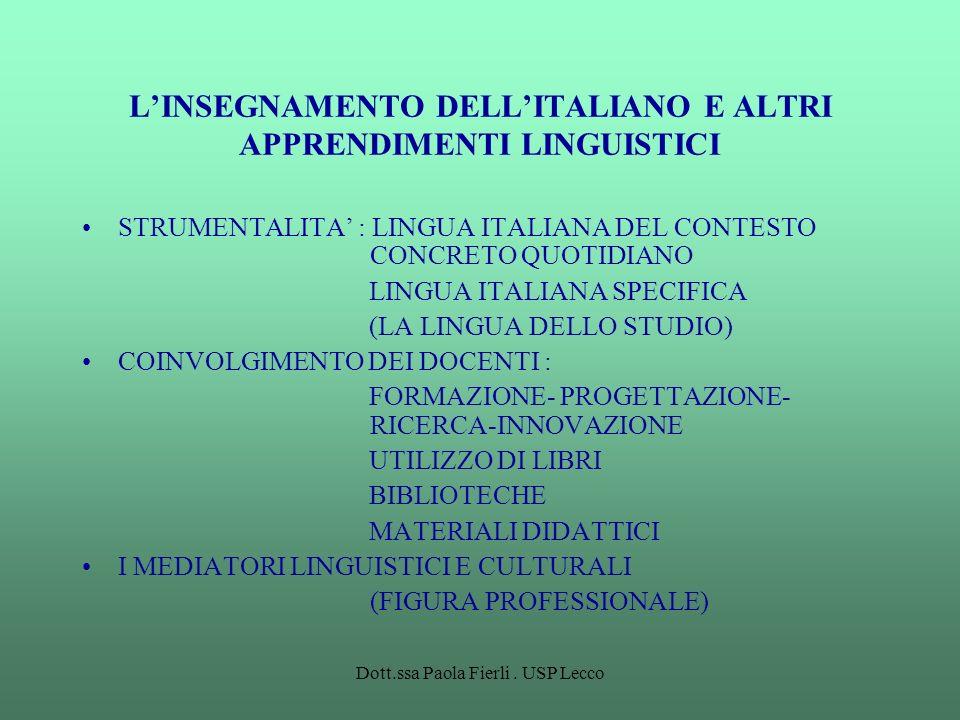 L'INSEGNAMENTO DELL'ITALIANO E ALTRI APPRENDIMENTI LINGUISTICI