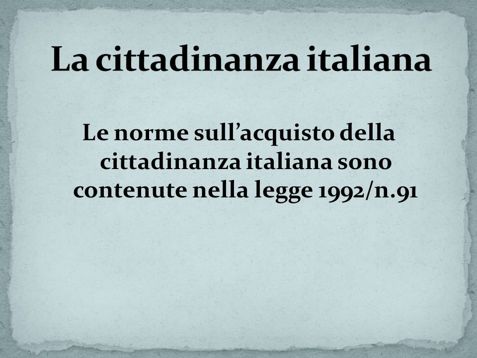 La cittadinanza italiana