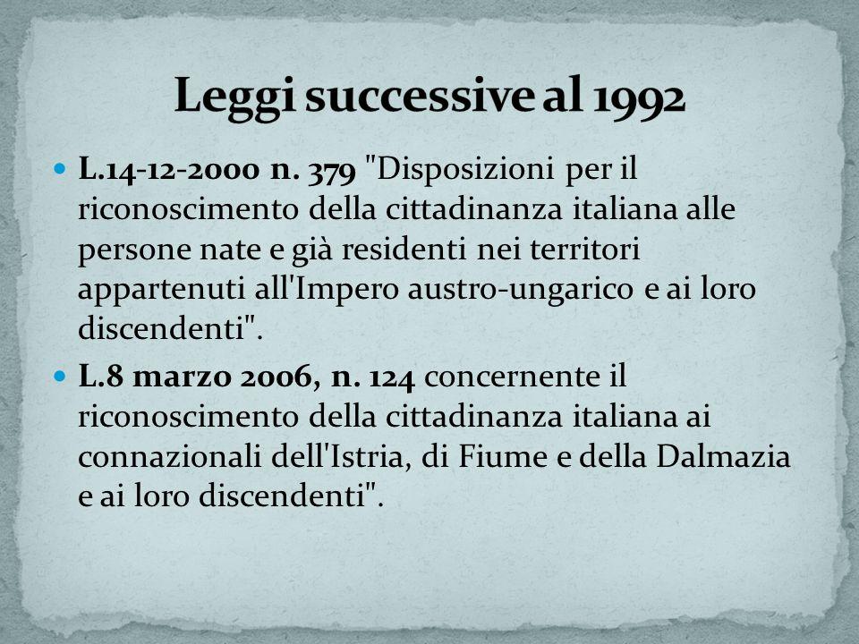 Leggi successive al 1992