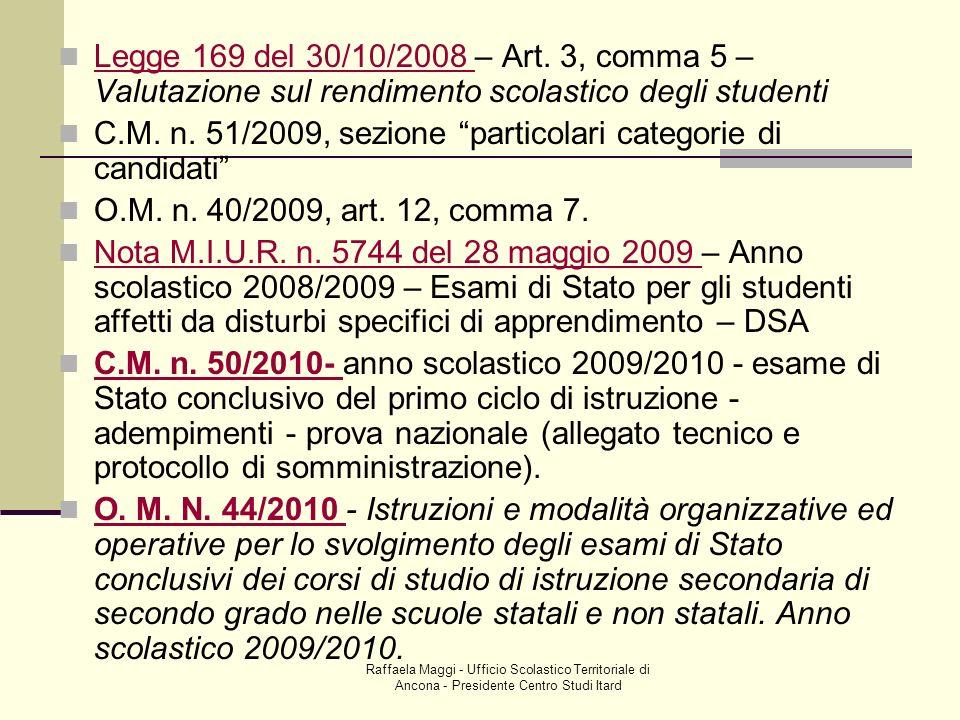 C.M. n. 51/2009, sezione particolari categorie di candidati
