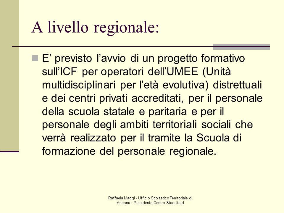 A livello regionale: