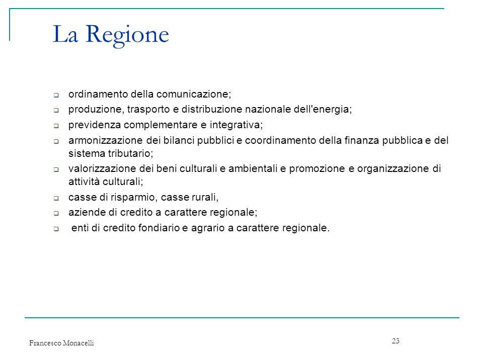 La Regione ordinamento della comunicazione;