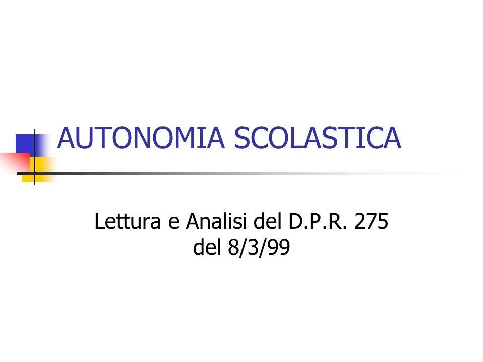Lettura e Analisi del D.P.R. 275 del 8/3/99