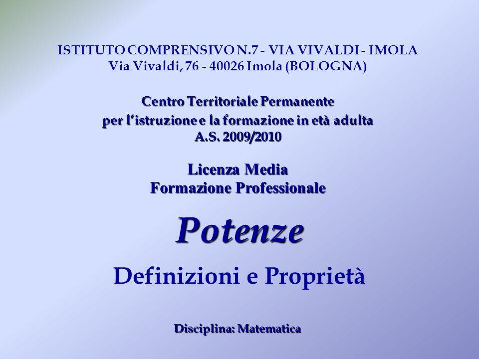 Potenze Definizioni e Proprietà Licenza Media Formazione Professionale