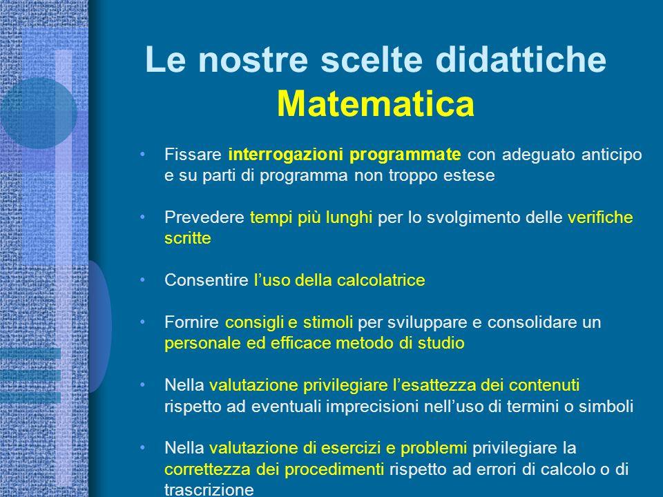 Le nostre scelte didattiche Matematica