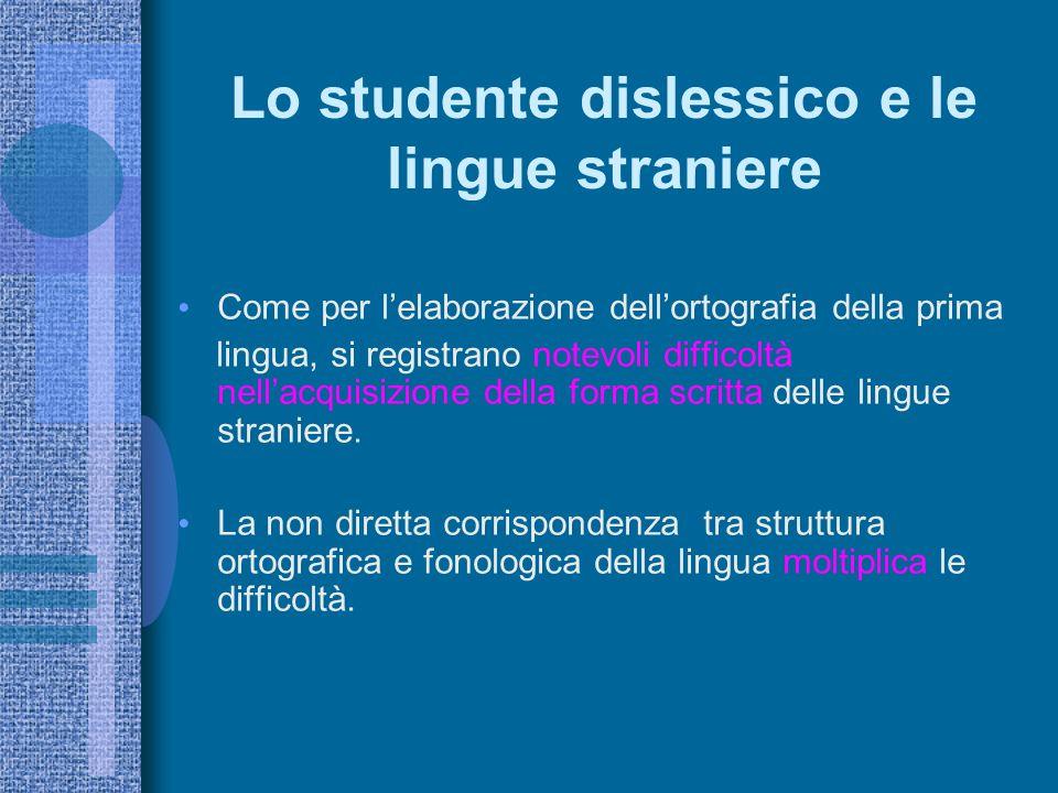 Lo studente dislessico e le lingue straniere