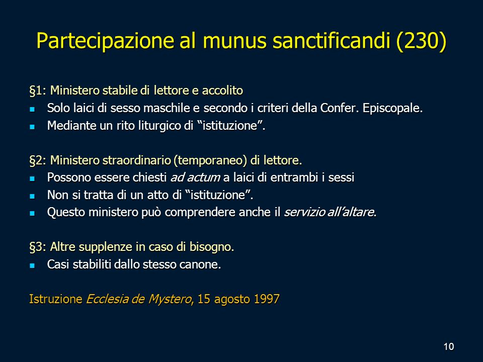 Partecipazione al munus sanctificandi (230)