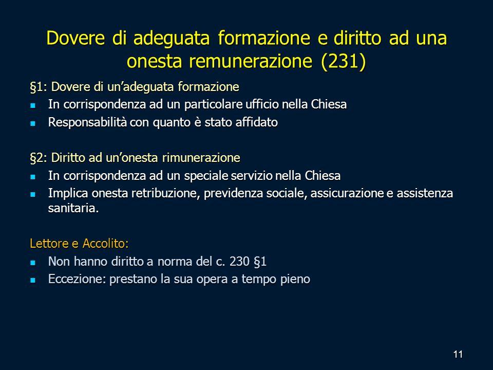 Dovere di adeguata formazione e diritto ad una onesta remunerazione (231)