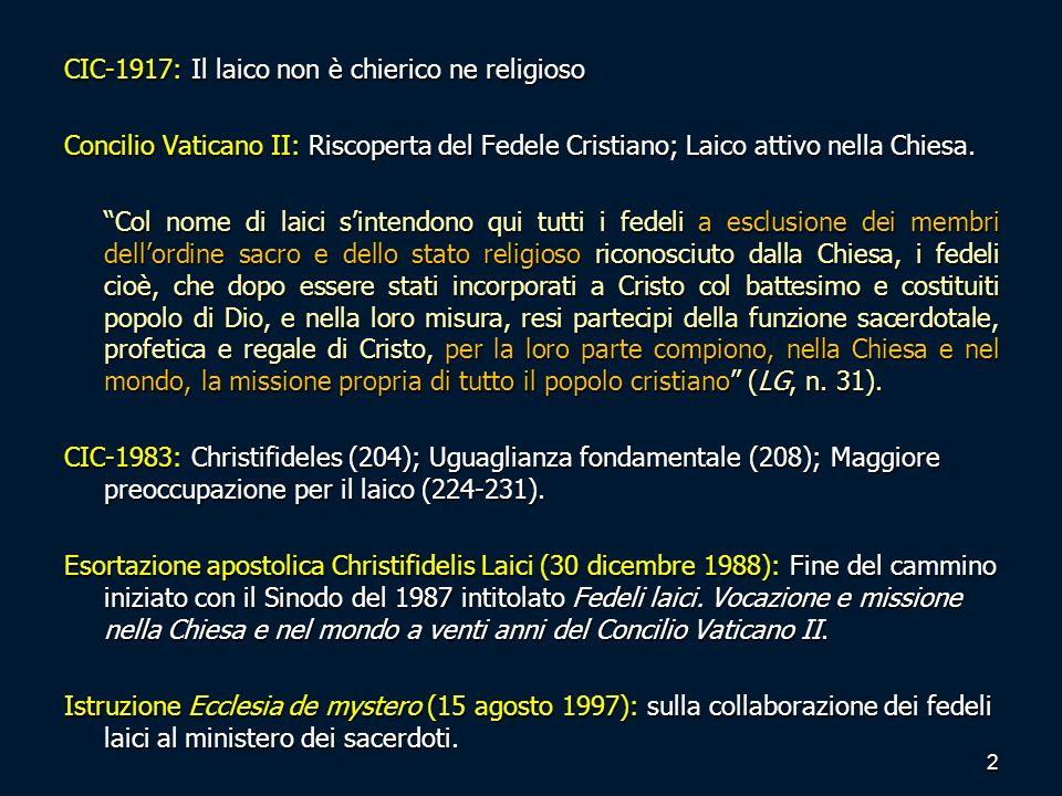 CIC-1917: Il laico non è chierico ne religioso
